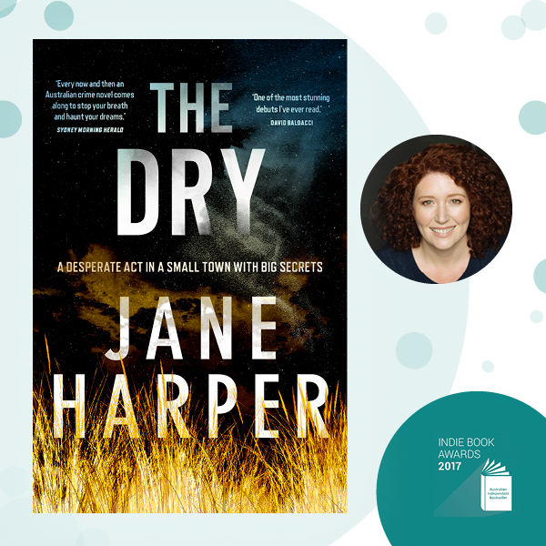'The Dry' wins Book of the Year at Indie Book Awards 2017